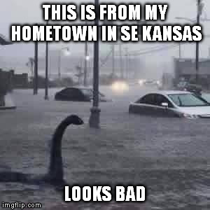 El nino | THIS IS FROM MY HOMETOWN IN SE KANSAS LOOKS BAD | image tagged in meme,floods,kansas | made w/ Imgflip meme maker