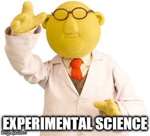 EXPERIMENTAL SCIENCE | made w/ Imgflip meme maker