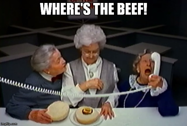WHERE'S THE BEEF! | made w/ Imgflip meme maker
