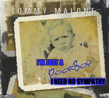 I'M JUST A I NEED NO SYMPATHY | made w/ Imgflip meme maker