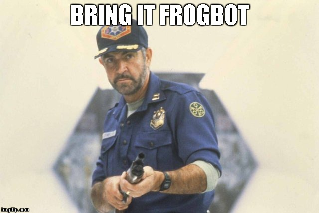 BRING IT FROGBOT | made w/ Imgflip meme maker