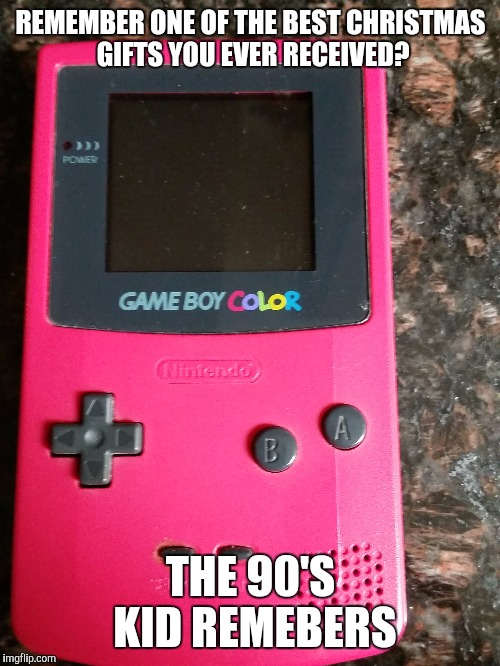 REMEMBER ONE OF THE BEST CHRISTMAS GIFTS YOU EVER RECEIVED? THE 90'S KID REMEBERS | made w/ Imgflip meme maker