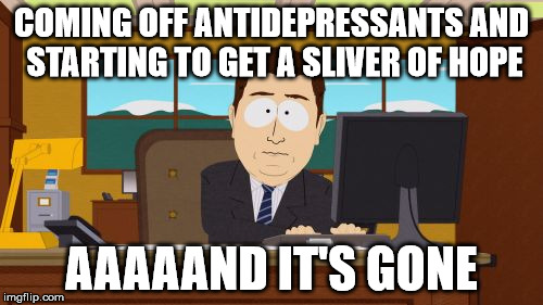 Image result for prozac meme