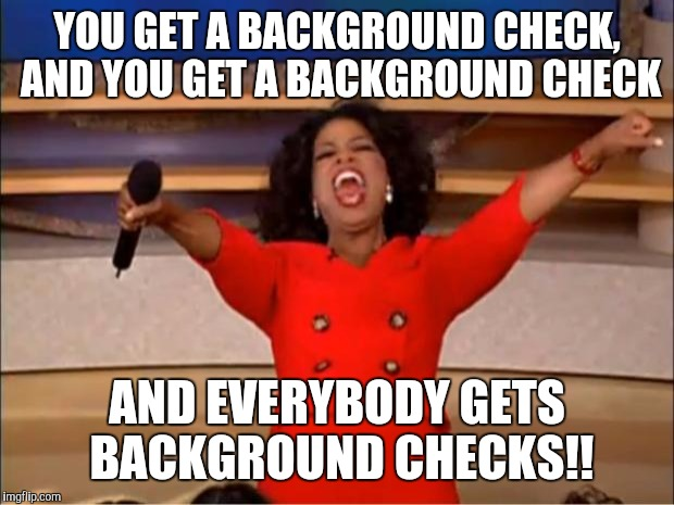 Image result for background check memes