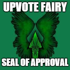 imgflip unite! | UPVOTE FAIRY SEAL OF APPROVAL | image tagged in imgflip unite | made w/ Imgflip meme maker