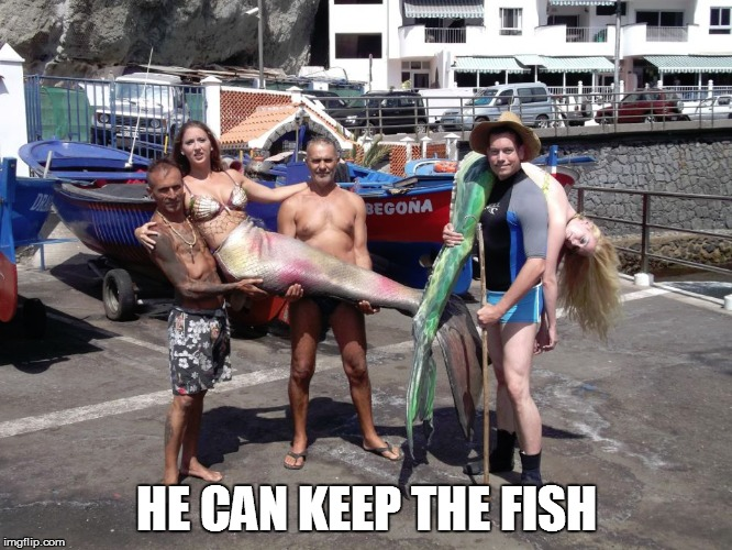 HE CAN KEEP THE FISH | made w/ Imgflip meme maker
