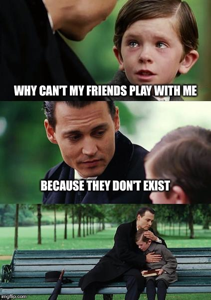 x2cei finding neverland meme imgflip,Play With Me Meme