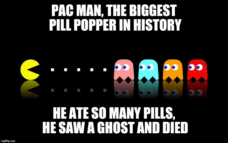 Image result for pill popper meme
