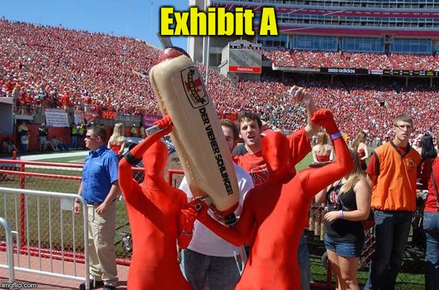 Nebraska #1 | Exhibit A | image tagged in nebraska 1 | made w/ Imgflip meme maker