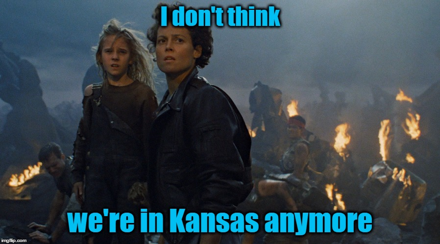 I don't think we're in Kansas anymore | made w/ Imgflip meme maker