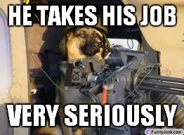 HE TAKES HIS JOB VERY SERIOUSLY | made w/ Imgflip meme maker