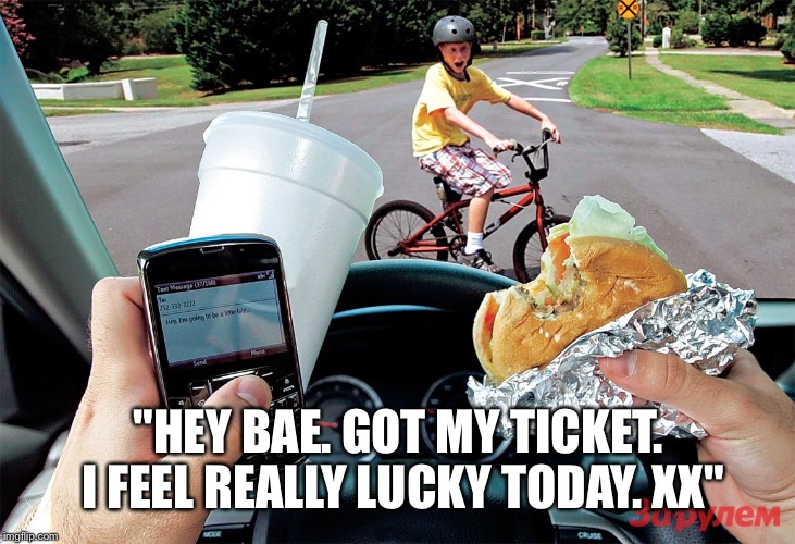 """HEY BAE. GOT MY TICKET. I FEEL REALLY LUCKY TODAY. XX"" 