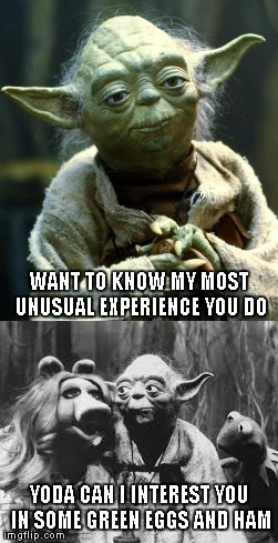 I don't know about you guys, but I'm gonna love this new Imgflip feature!!! | WANT TO KNOW MY MOST UNUSUAL EXPERIENCE YOU DO YODA CAN I INTEREST YOU IN SOME GREEN EGGS AND HAM | image tagged in yoda,miss piggy,kermit,star wars,muppets,memes | made w/ Imgflip meme maker