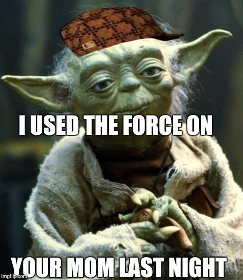 Yoda Meme Star Wars Yoda Meme - ...