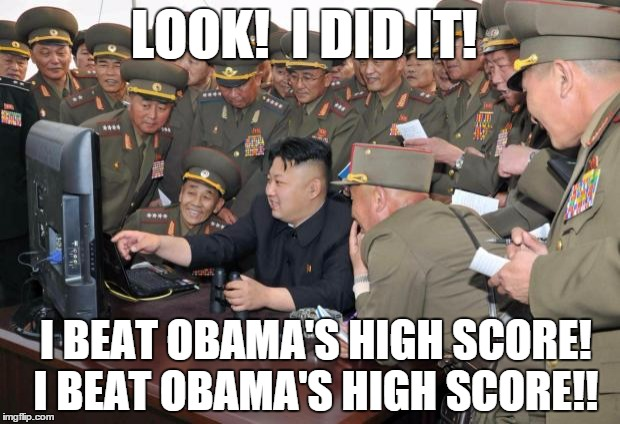 Kim jongun-kardashian |  LOOK!  I DID IT! I BEAT OBAMA'S HIGH SCORE! I BEAT OBAMA'S HIGH SCORE!! | image tagged in kim jong un,computer,hacking,video games,north korea,kim jong un computer | made w/ Imgflip meme maker