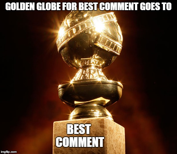 Award for best comment imgflip for Best image comments