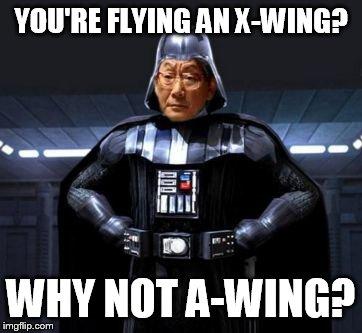 """Képtalálat a következőre: """"star wars a-wing meme"""""""