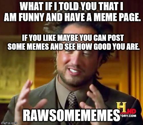 xhnm3 ancient aliens meme imgflip
