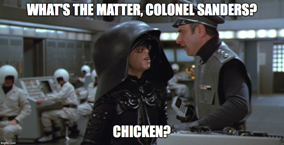 WHAT'S THE MATTER, COLONEL SANDERS? CHICKEN? | made w/ Imgflip meme maker