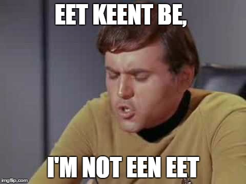 EET KEENT BE, I'M NOT EEN EET | made w/ Imgflip meme maker
