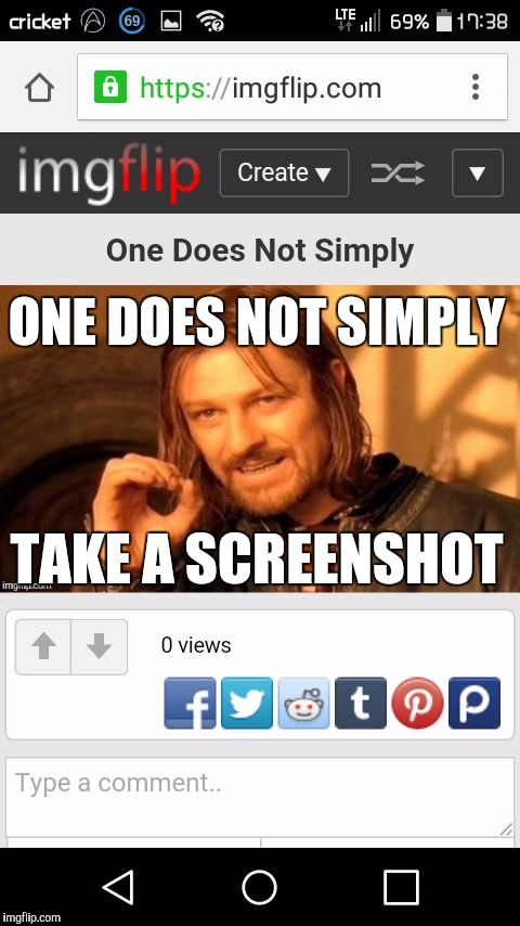 One Does Not Simply Take a Screenshot | ONEDOESNOTSIMPLY TAKEASCREENSHOT | image tagged in one does not simply take a screenshot,one does not simply | made w/ Imgflip meme maker
