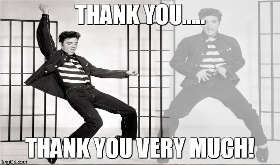 THANK YOU..... THANK YOU VERY MUCH! | made w/ Imgflip meme maker