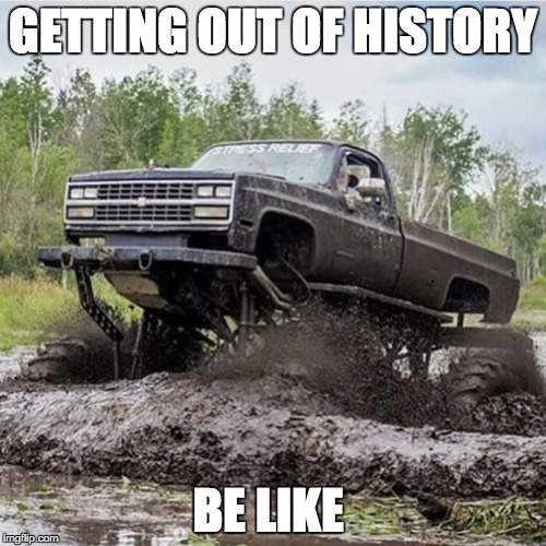 Image Tagged In Mudding Mud History School Apush Ap Imgflip
