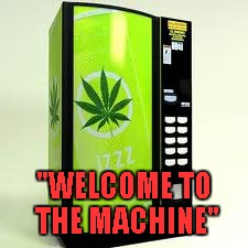 """WELCOME TO THE MACHINE"" 
