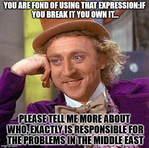 Creepy condescending wonka meme imgflip creepy condescending wonka meme you are fond of using that expressionif you break sciox Images