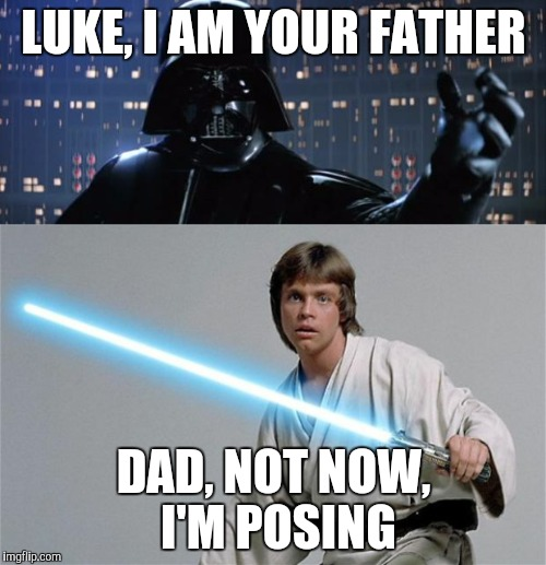 Darth Vader I Am Your Father Imgflip