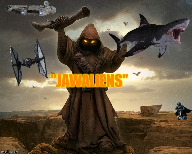 """JAWALIENS"" 