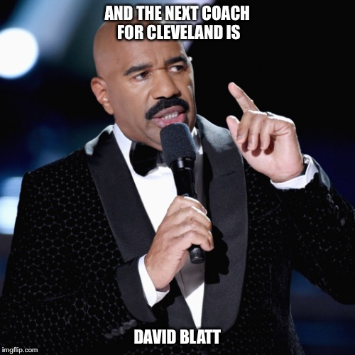 AND THE NEXT COACH FOR CLEVELAND IS DAVID BLATT | image tagged in miss universe 2015 | made w/ Imgflip meme maker