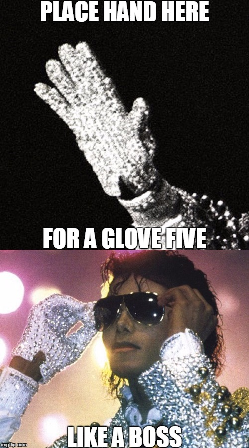 PLACE HAND HERE FOR A GLOVE FIVE LIKE A BOSS | made w/ Imgflip meme maker