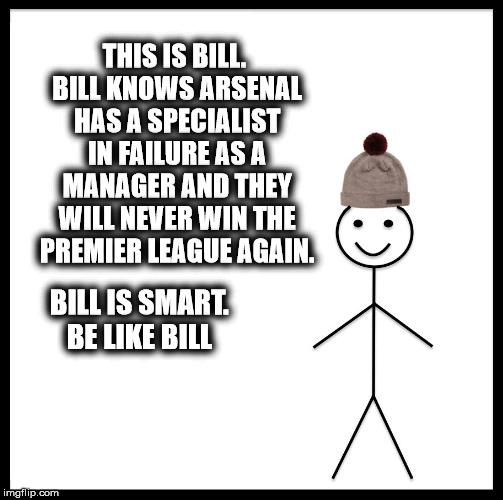 be like bill meme imgflip