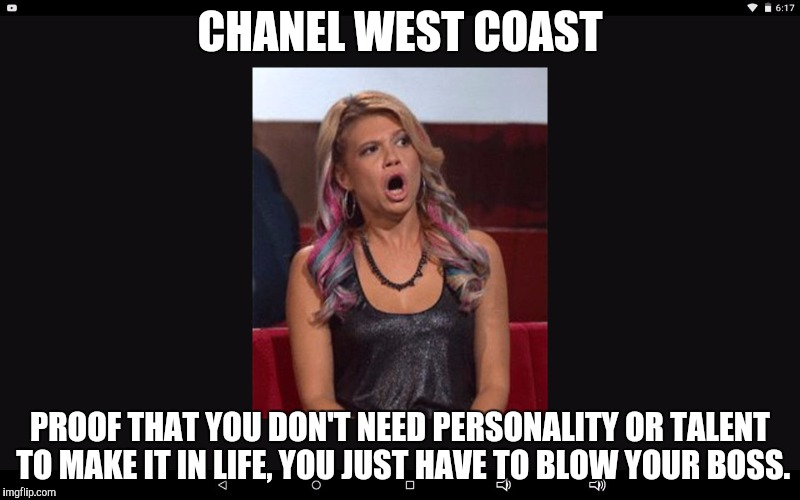 Chanel west coast | CHANEL WEST COAST PROOF THAT YOU DON'T NEED PERSONALITY  OR