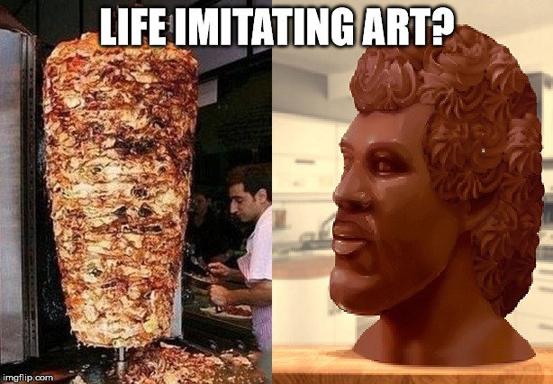 LIFE IMITATING ART? | made w/ Imgflip meme maker
