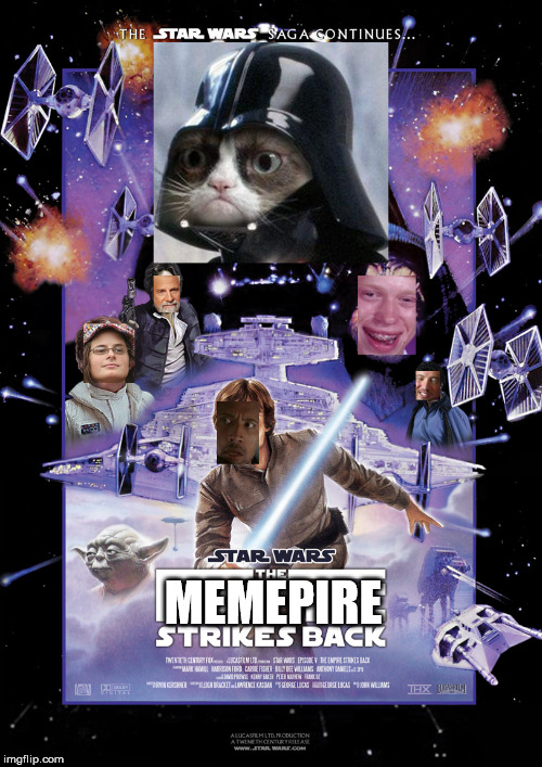 Too bad my work computer only has paint and powerpoint, not photoshop | MEMEPIRE | image tagged in memes,the empire strikes back,grumpy cat,bad luck brian,the rock driving,the most interesting man in the world | made w/ Imgflip meme maker