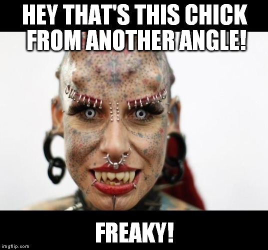 Overly Attached Demon | HEY THAT'S THIS CHICK FROM ANOTHER ANGLE! FREAKY! | image tagged in overly attached demon | made w/ Imgflip meme maker