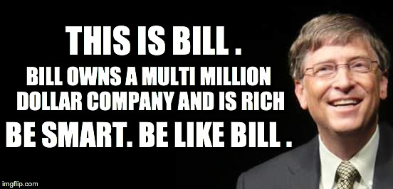 y6iop bill gates imgflip,Bill Gate Meme