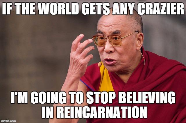y8a92 angry dalai lama meme generator imgflip,Funny Meme Maker