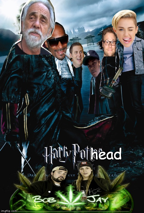 The Goblet Bong of Fire! |  head | image tagged in movies,weed,harry potter,chong,snoop dogg | made w/ Imgflip meme maker