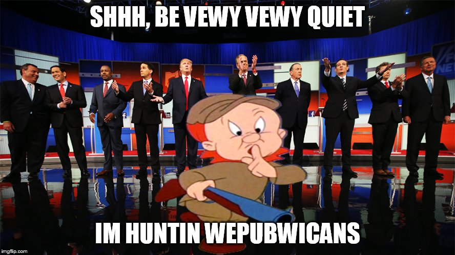 I don't hate republicans, its just funnier in my mind to hear Elmer say wepubwicans than democwats. |  SHHH, BE VEWY VEWY QUIET; IM HUNTIN WEPUBWICANS | image tagged in memes,funny,elmer fudd,republicans | made w/ Imgflip meme maker