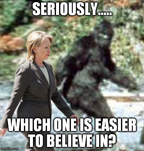 I'm trusting sasquatch 1st!  | SERIOUSLY..... WHICH ONE IS EASIER TO BELIEVE IN? | image tagged in bigfoot | made w/ Imgflip meme maker