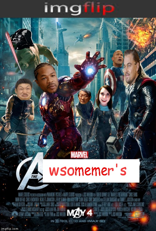 When everyday superhero's can't cut the mustard.... | r's wso | image tagged in avengers,memes | made w/ Imgflip meme maker