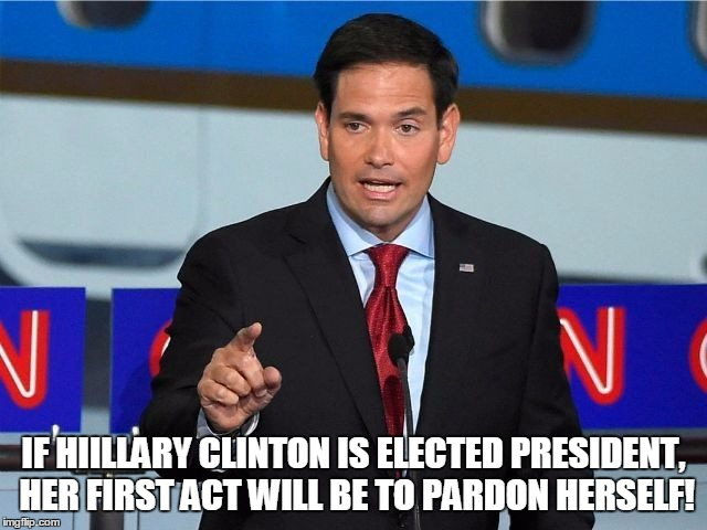IF HIILLARY CLINTON IS ELECTED PRESIDENT, HER FIRST ACT WILL BE TO PARDON HERSELF! | made w/ Imgflip meme maker