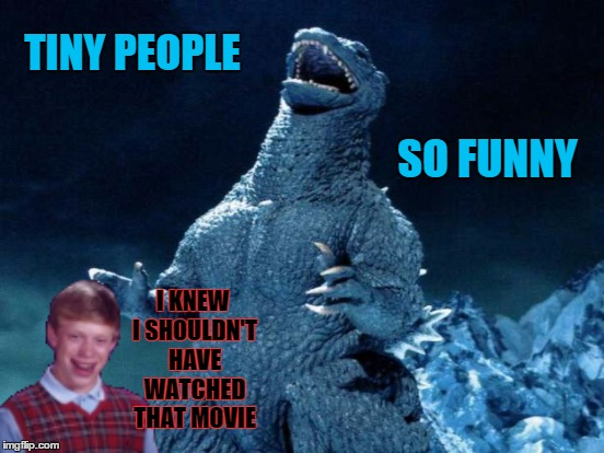 TINY PEOPLE SO FUNNY I KNEW I SHOULDN'T HAVE WATCHED THAT MOVIE | made w/ Imgflip meme maker