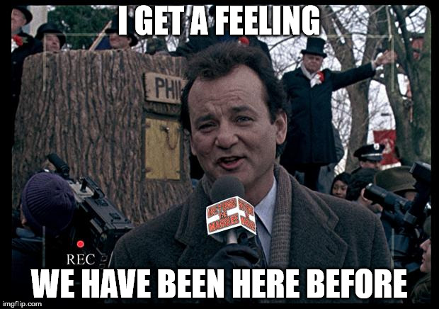 it's groundhog day again Memes & GIFs - Imgflip