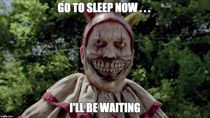 Funny I Ll Be Waiting Meme : Scary clown imgflip