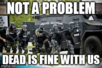NOT A PROBLEM DEAD IS FINE WITH US | made w/ Imgflip meme maker