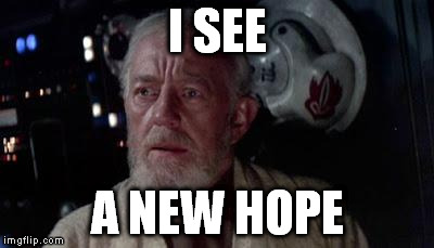 I SEE A NEW HOPE | made w/ Imgflip meme maker
